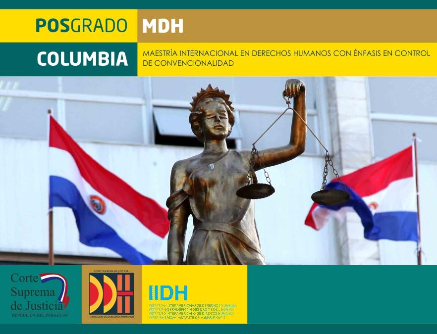 """""""Sistema Iberoamericano de Protección a los Derechos Humanos"""" será el tema del cuarto módulo de la Maestría en Derechos Humanos"""
